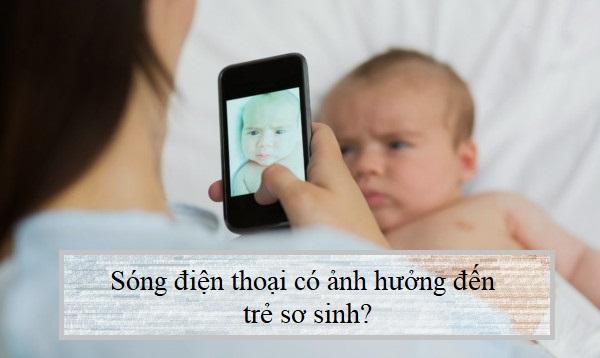song-dien-thoai-co-anh-huong-den-tre-so-sinh